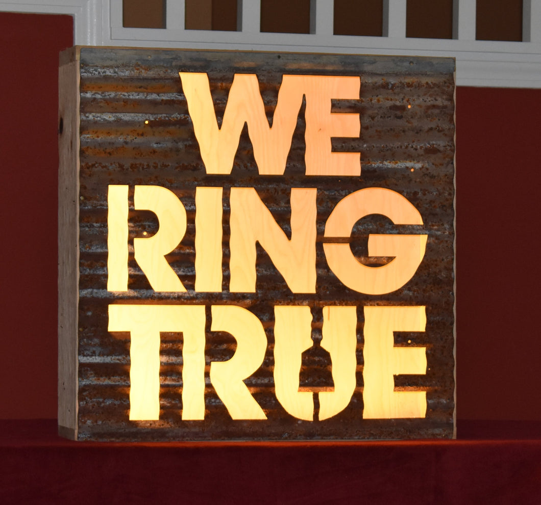 We Ring True
