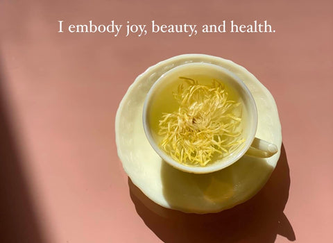 positive affirmation with chrysanthemum tea