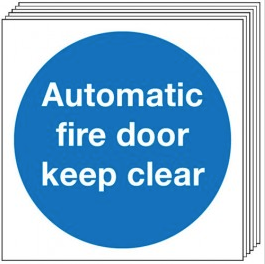 Automatic Fire Door Keep Clear Signs - 6 Pack SSW0029