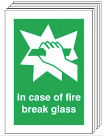 In Case Of Fire Break Glass Signs - 6 Pack SSW0325