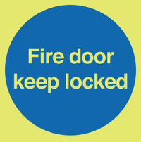 Glow in the Dark Fire Door Keep Locked Sign SSW0305