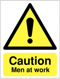 Caution sign stating men at work SSW0263