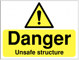 Danger Unsafe Structure Warning Sign SSW0254