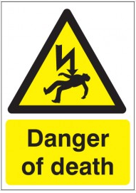 Danger of death warning signs SSW0250