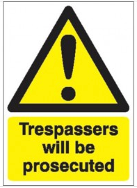 Trespassers Will Be Prosecuted Signs SSW0210