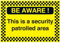 Be Aware This Is A Security Protected Area Security Sign SSW030