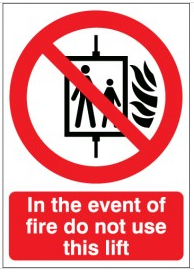 In the event of fire do not use this lift emergency warning signs SSW0152