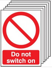 Pack of six do not switch on safety signs SSW0143