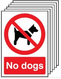 No dogs allowed signage - pack of six SSW0142