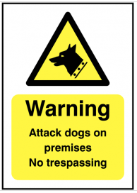 Warning Attack Dogs On Premises No Trespassing Security Signs SSW0135