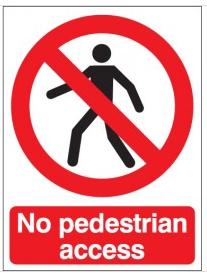 No Pedestrian Access Signs SSW0133