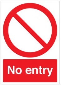 Standard no entry signs