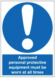 Approved Personal Protective Equipment... Signs SSW0026