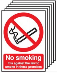 It is against the law to smoke here Signs