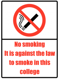 It is Against the Law to Smoke in this College Sign