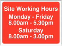 Site Access Sign including Saturday working hours SSW0103