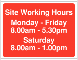 Site Access Sign including Saturday working hours 8am-1pm SSW0101