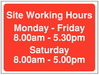 Site Working Hours Signs No Saturday Opening 8am-5pm SSW0100