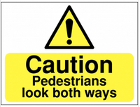 Pedestrians Look Both Ways Sign SSW0099