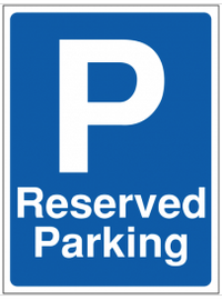 Reserved Parking Construction Site Sign