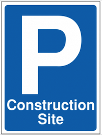 Parking 'Construction Site' sign SSW0091