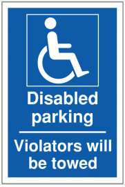 Disabled Parking Violators Will be Towed Sign SSW0090