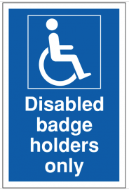 Blue and White Disabled Badge Holders Only Sign SSW0034