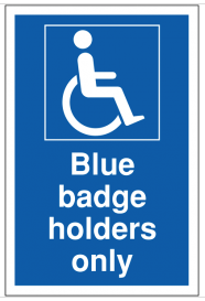 Blue badge holders only Parking Signs SSW0035