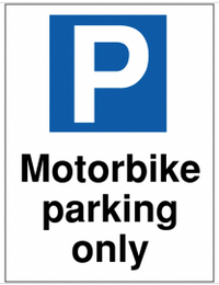 Motorbike parking only' car park sign SSW0085