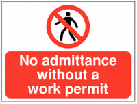 No Admittance Without a Work Permit Construction Signs SSW0084