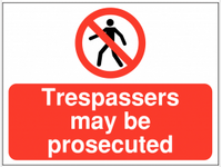 Trespassers May Be Prosecuted Construction Signs SSW0083