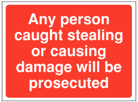 Theft and vandalism prosecution warning site sign SSW0081