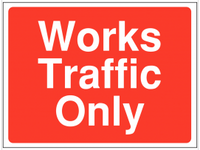 Works traffic only Construction Sign SSW0067