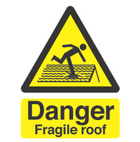 Caution Fragile Roof Sign SSW0047