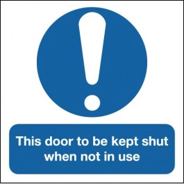 'This Door to be Kept Shut When Not in Use' Signs SSW0013