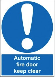 Automatic Fire Door Keep Clear Signs SSW0028