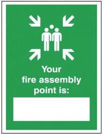 Your Fire Assembly Point Is  Signs SSW0309