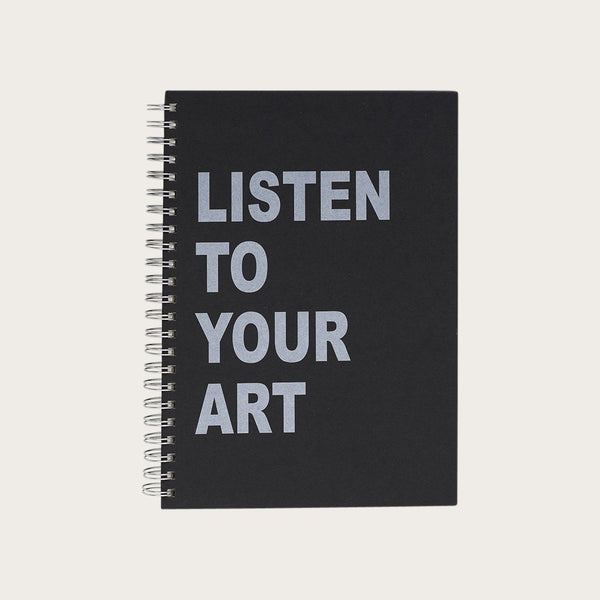 Listen To Your Art A4 Sketch Journal