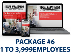 Multi-State Harassment Prevention Training Package #6 (1-3,999 Employees) PCMMS
