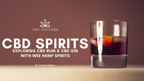 Exploring CBD Liquor: Exploring CBD Rum & CBD Gin With Wee Hemp Spirits