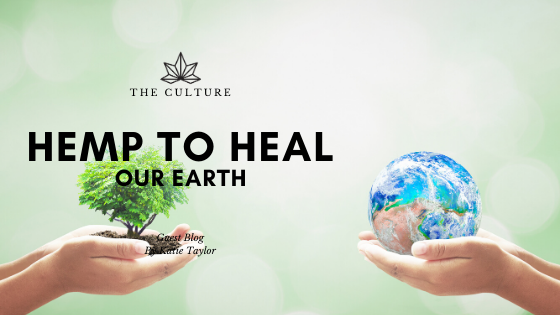 Hemp for the Healing of our Earth