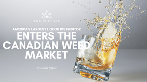 America's Largest Liquor Distributor, Southern Glazer's, Enters The Canadian Weed Market
