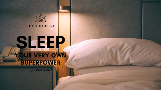 Sleep - Your Very Own Superpower