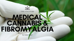 Medical Cannabis & Fibromyalgia