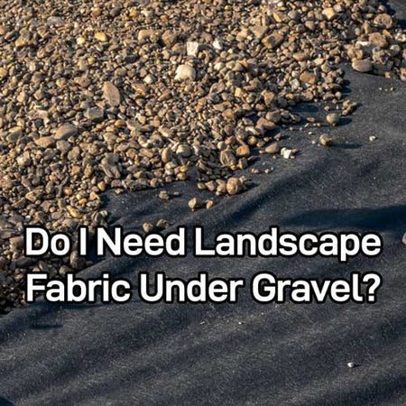 7 Reasons Why Professionals Always Use Landscape Fabric Under Gravel