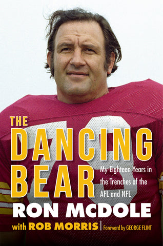 The Dancing Bear: My Eighteen Years in the Trenches of the AFL and NFL