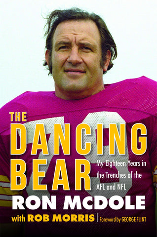 Autographed copy of The Dancing Bear: My Eighteen Years in the Trenches of the AFL and NFL