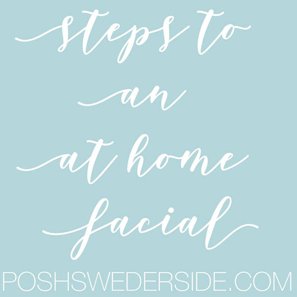 How to do an At Home Facial
