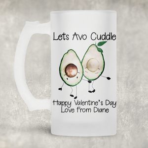 Lets Avo Cuddle Avocado Valentine's Day Personalised Eve Beer Stein Mug