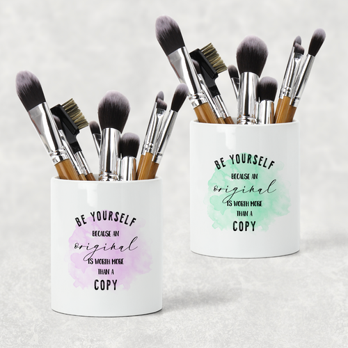 Be Yourself Positive Pencil Caddy / Make Up Brush Holder